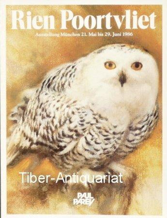 Rien Poortvliet: Zeichnungen, Aquarelle, Gemalde : Ausstellung im Deutschen Jagd- und Fischereimuseum Munchen, 21. Mai bis 29. Juni 1986 (German Edition) (3490435117) by Rien Poortvliet
