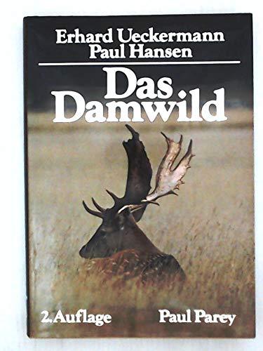 9783490451125: Das Damwild. Naturgeschichte, Hege, Jagd
