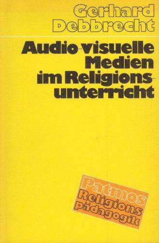 9783491003859: Audio-visuelle Medien im Religionsunterricht