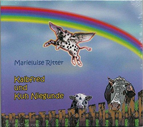 9783491150584: Kalbfred und Kuh Niegunde