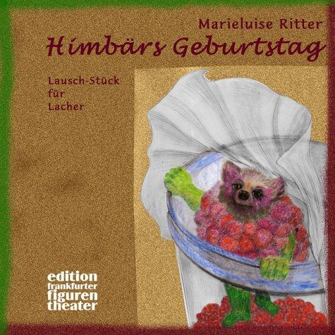 9783491150607: Himbärs Geburtstag. Ein Lausch- Stück für Lacher