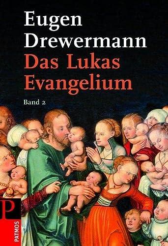 Das Lukas-Evangelium 2: Eugen Drewermann