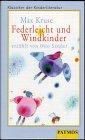 9783491222847: Federleicht und Windkinder