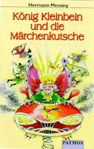 König Kleinbein und die Märchenkutsche. Cassette. Für Kinder ab 6 Jahren - Mensing, Hermann, Herbert Weicker Rudolf Wessely u. a.