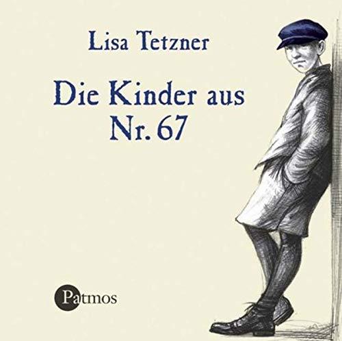 Die Kinder aus Nr. 67. CD. Erwin und Paul, die Geschichte einer Freundschaft. ( Ab 8 J.). - Tetzner, Lisa