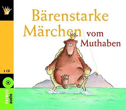 9783491241886: Bärenstarke Märchen vom Muthaben: Elf Märchen
