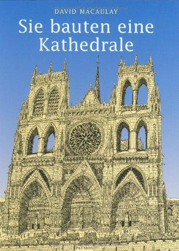 9783491373990: Sie bauten eine Kathedrale
