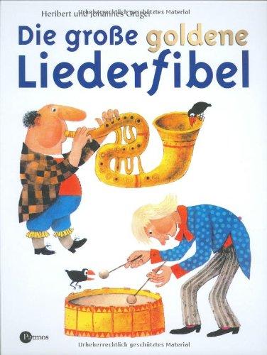 9783491374317: Die große goldene Liederfibel.