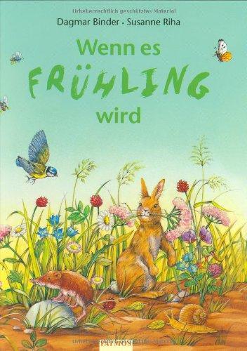 9783491380530: Wenn es Frühling wird. ( Ab 3 J.).