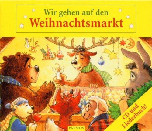9783491400276: Wir Gehen auf Den Weihnachtsma