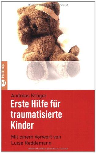 9783491401082: Erste Hilfe für traumatisierte Kinder