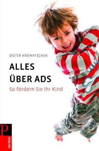 9783491401495: Alles über ADS: So fördern Sie Ihr Kind