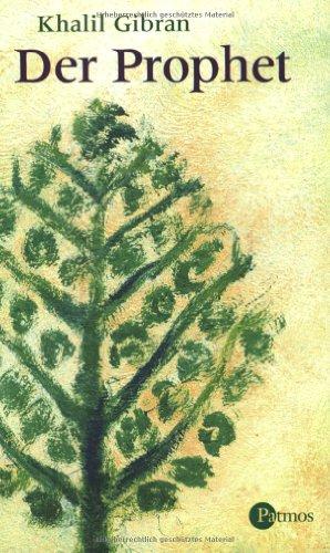 Der Prophet.: Gibran, Khalil