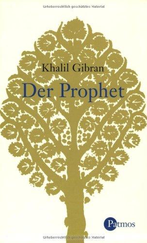 Der Prophet: Gibran, Khalil