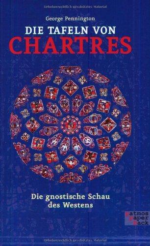9783491690578: Die Tafeln von Chartres: Die gnostische Schau des Westens