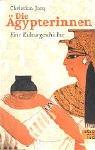 9783491690608: Die Agypterinnen: Eine Kulturgeschichte