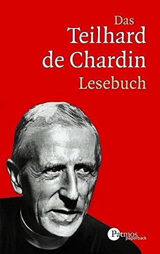 9783491694293: Das Teilhard de Chardin Lesebuch