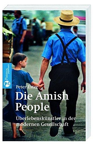 9783491694392: Die Amish-People: Überlebenskünstler in der modernen Gesellschaft