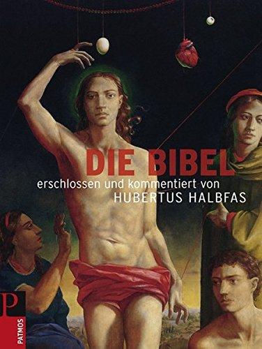 Die Bibel: Hubertus Halbfas