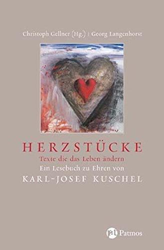 Herzstücke: Texte, die das Leben ändern. Ein: Georg Langenhorst (Herausgeber),