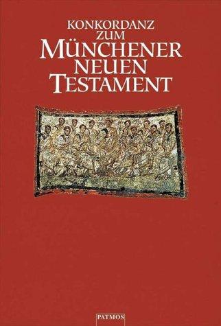 9783491711075: Konkordanz zum M�nchener Neuen Testament