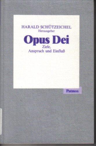 9783491722644: Opus Dei: Zeile, Anspruch und Einfluss (Freiburger Akademieschriften) (German Edition)
