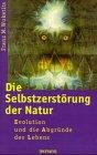9783491724082: Selbstzerstörung der Natur