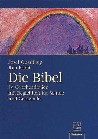 Die Bibel 14 Overheadfolien mit Begleitheft für: Quadflieg, Josef