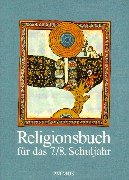 9783491756069: Religionsbuch für das 7./8. Schuljahr. RSR. Schülerbuch: Unterrichtswerk für die Sekundarstufe I. Katholischer Religionsunterricht am Gymnasium