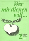 Wer mir dienen will. Handbuch für Leiter: Frisch, Hermann-Josef: