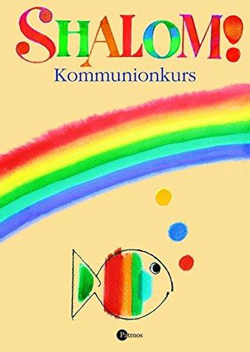 Shalom. Kommunionkurs. (3491764351) by Pietron-Menges, Annegret; Gantschev, Ivan