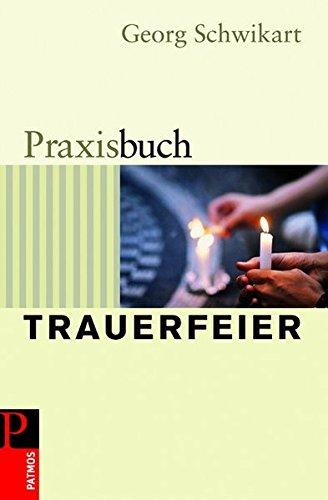 9783491764576: Praxisbuch Trauerfeier
