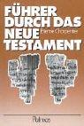 9783491772809: Führer durch das Neue Testament. Anleitung zum Selbst- und Gruppenstudium.