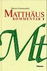 9783491779488: Matthaus: Kommentar (German Edition)