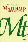 9783491779488: Matth�us: Kommentar Band 1