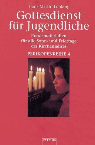 9783491779938: Gottesdienst f�r Jugendliche, 6 Bde., Perikopenreihe 4
