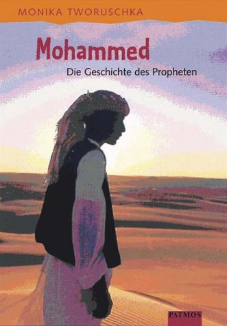 9783491795334: Mohammed. Die Geschichte des Propheten.