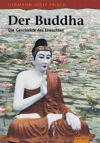 Der Buddha: Frisch, Hermann-Josef: