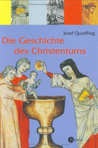 9783491797130: Die Geschichte des Christentums. ( Ab 10 J.).