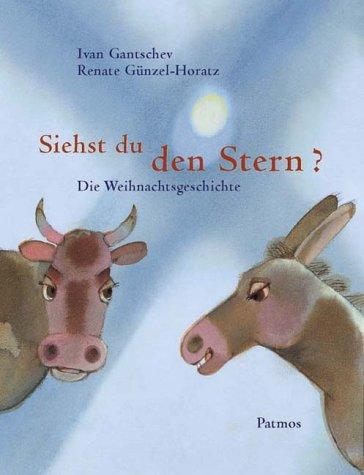 9783491797147: Siehst du den Stern? Die Weihnachtsgeschichte.