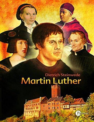 Martin Luther: Steinwede, Dietrich