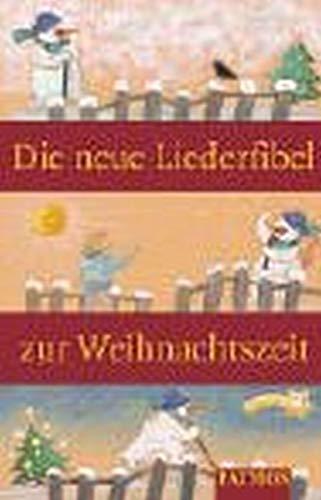 9783491870420: Neue Liederfibel Zur Weihnacht