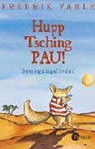 9783491876408: HUPP TSCHING PAU-BEWEGUNGSLIED