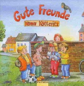 9783491887459: Gute Freunde Ab 4