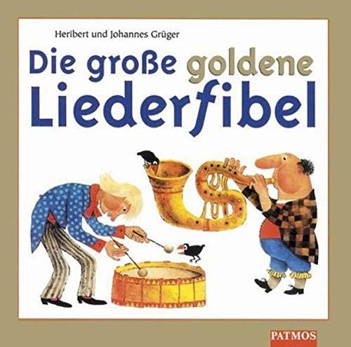 9783491887756: Die große goldene Liederfibel. 2 CDs.