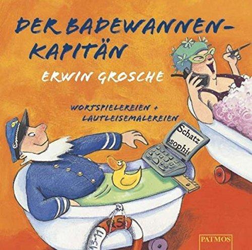 9783491887893: Der Badewannenkapitän. CD. Wortspielereien und Lautleisemalereien.
