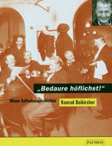 9783491910454: Bedaure höflichst. Cassette. Wiener Kaffeehausgeschichten.