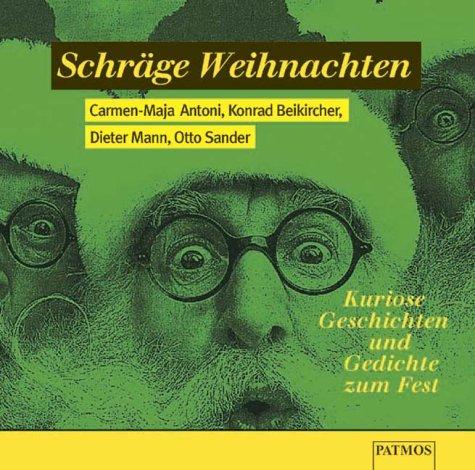 9783491910591: Schräge Weihnachten. CD. Kuriose Geschichten und Gedichte zum Fest.