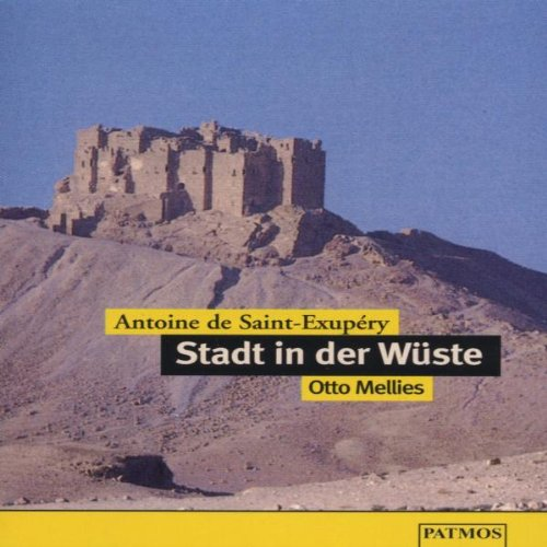 9783491910881: die stadt in der wueste saint-exupery,antoine de mc child. word