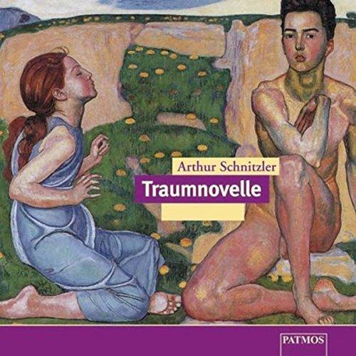 Traumnovelle. 3 CDs: Schnitzler, Arthur, Eschberg,